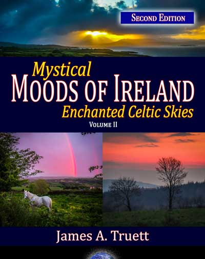 Mystical Moods of Ireland, Vol. II: Enchanted Celtic Skies (Second Edition)